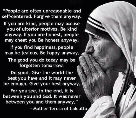 Mother Teresa Quotes Love Them Anyway 15