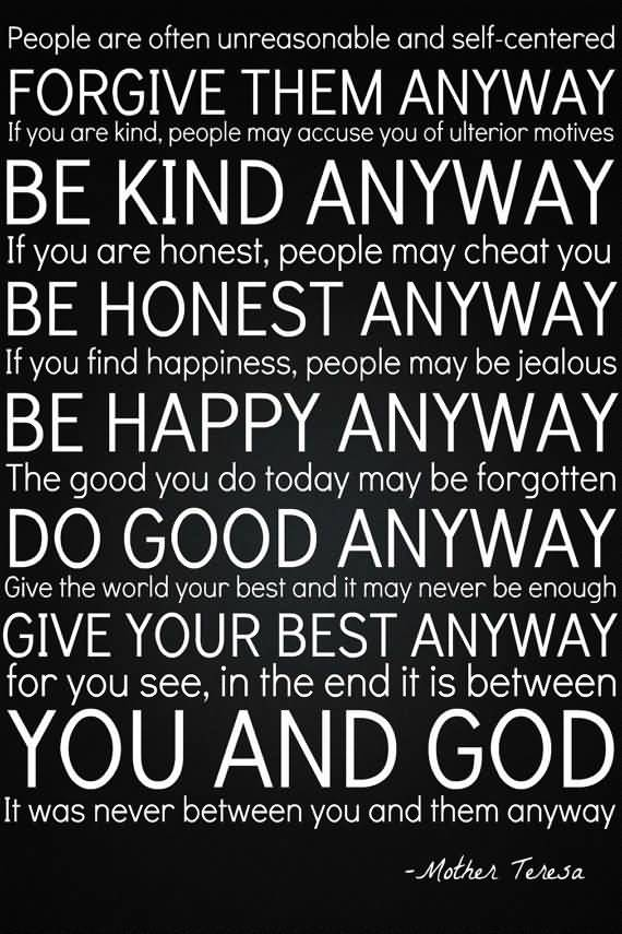 Mother Teresa Quotes Love Them Anyway 17