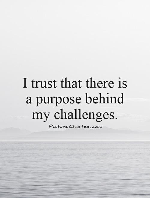 My Purpose In Life Quotes 13