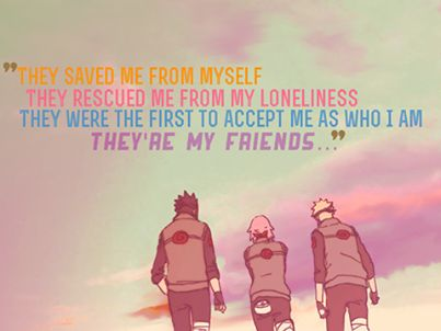 Naruto Quotes About Friendship 02