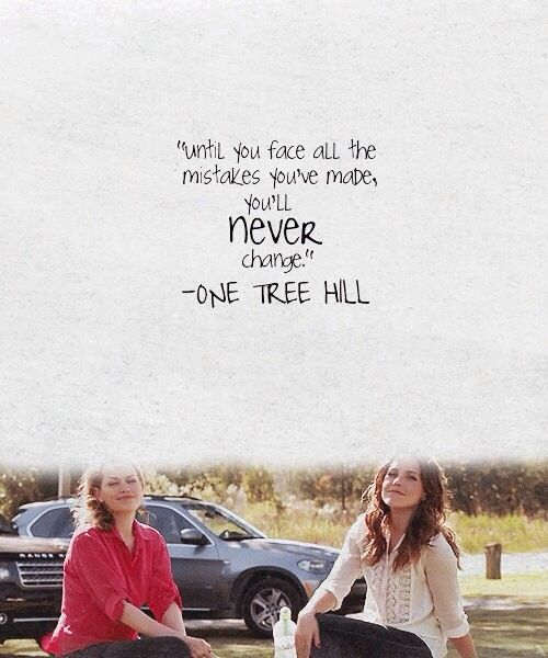One Tree Hill Quotes About Friendship 06 | QuotesBae