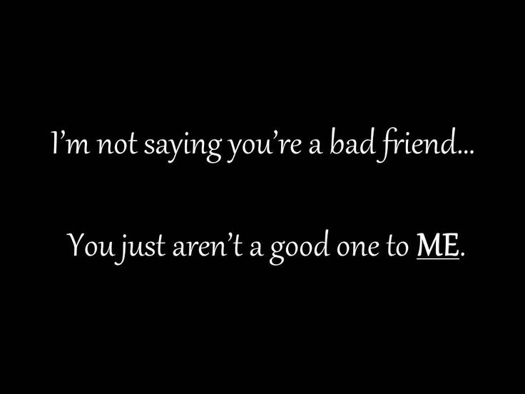 Quotes About Bad Friendships 16
