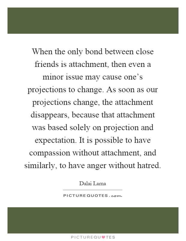 Quotes About Close Friendship Bonds 15