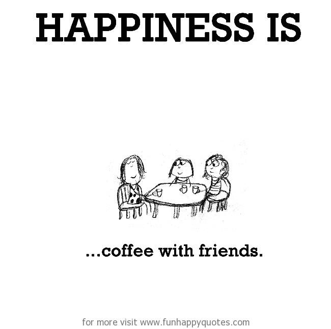 quotes about coffee and friendship quotesbae