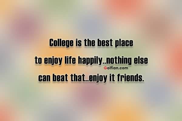 Quotes About College Friendship 17