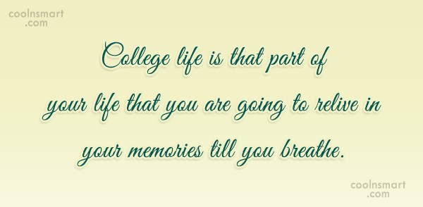 Quotes About College Life 17