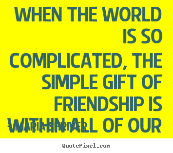 Quotes About Complicated Friendship 09