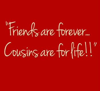 Quotes About Cousin Friendship 02