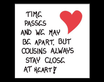 Quotes About Cousin Friendship 20