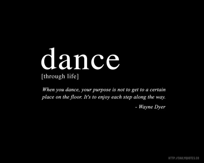 Quotes About Dance And Life 16