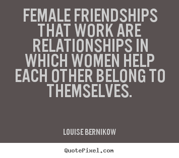 Quotes About Female Friendship 14