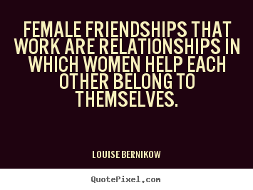 Quotes About Female Friendship 16