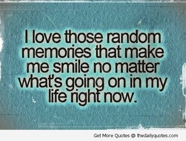 Quotes About Friendship And Memories 11