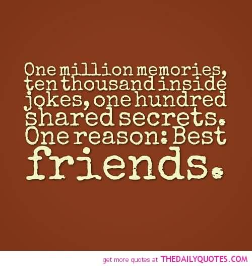Quotes About Friendship And Memories 17