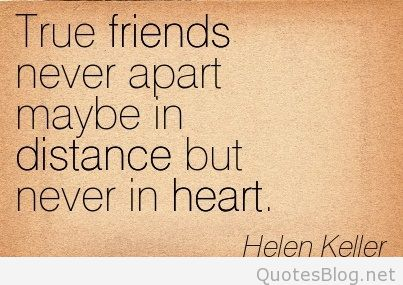 Quotes About Friendship Distance 19