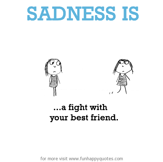 Quotes About Friendship Fights 01
