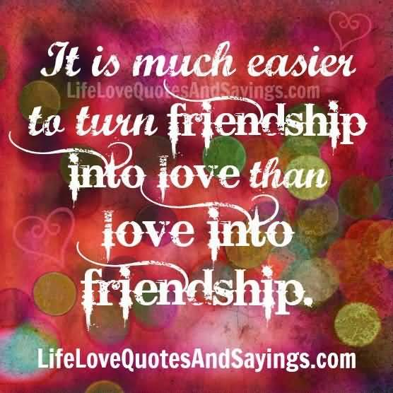 Quotes About Friendship Turning To Love 01 Quotesbae