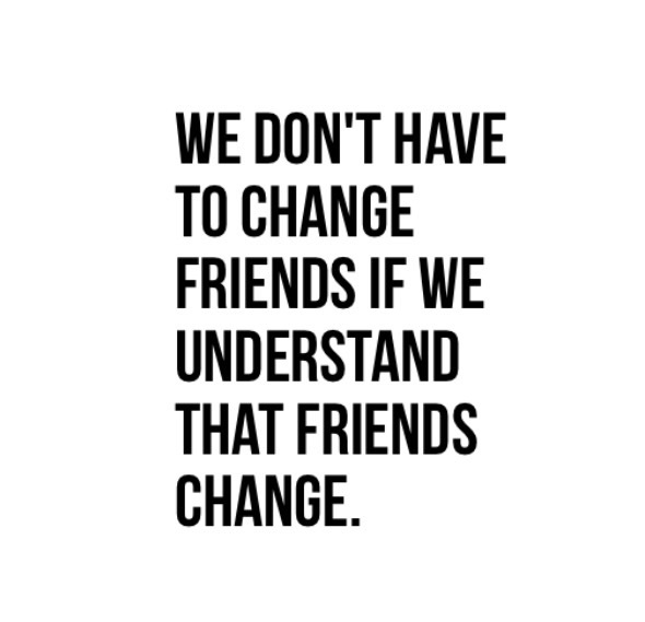 Quotes About Friends Changing 20 Quotes About...