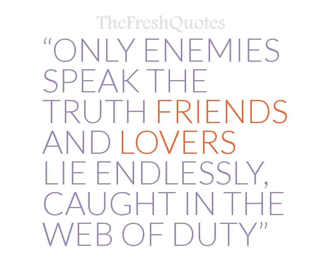 Quotes About Honesty And Friendship: 20 Quotes About Honesty In Friendship Images