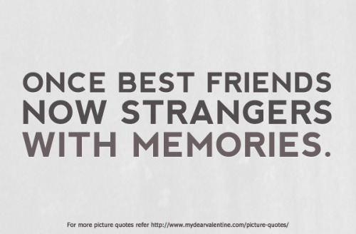 20 Quotes About Lost Friendship With Cute Images Quotesbae