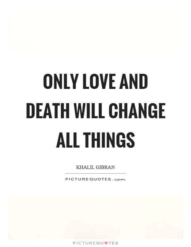 Quotes About Love And Death 13