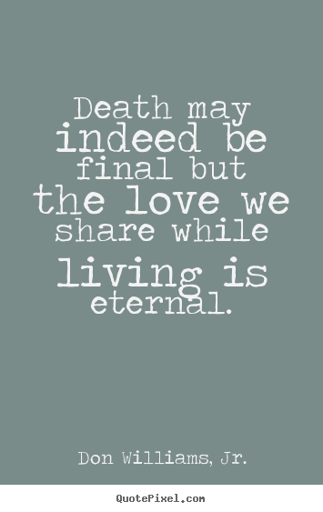 Quotes About Love And Death 15
