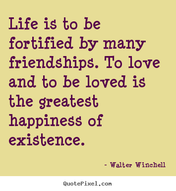 Quotes About Love Life And Friendship 04