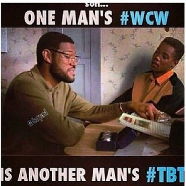 Son One Man's #WCW Is Another Man's #TBT