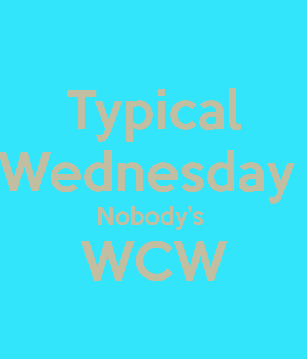 Typical Wednesday Nobody's WCW