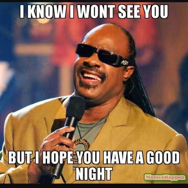 Very funny goodnight memes joke