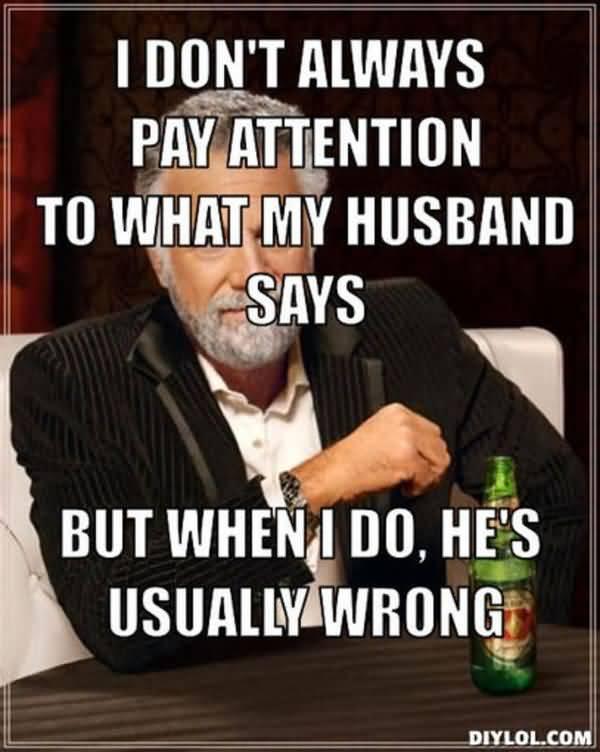 Very funny husband memes joke
