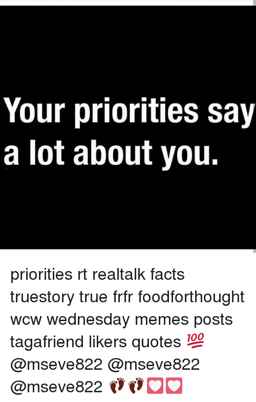 Your Priorities Say A Lot About You