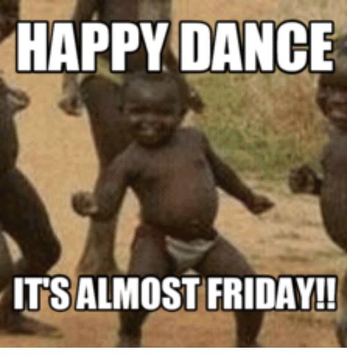 Almost Friday Meme Funny Image Photo Joke 06