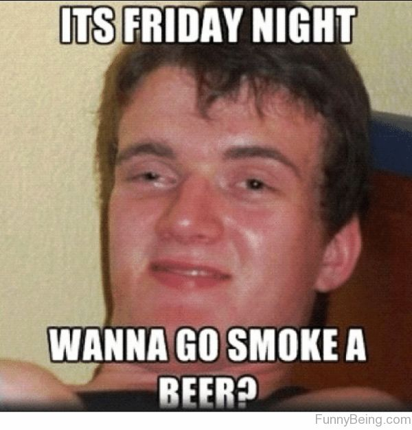 Amusing weekend party meme picture