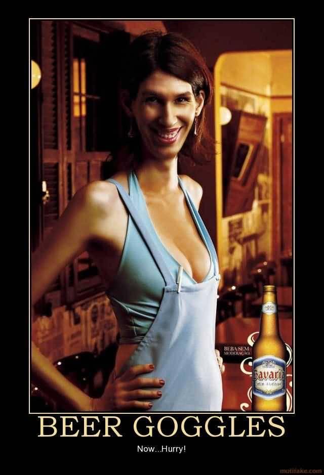 Beer Goggles Meme Funny Image Photo Joke 14