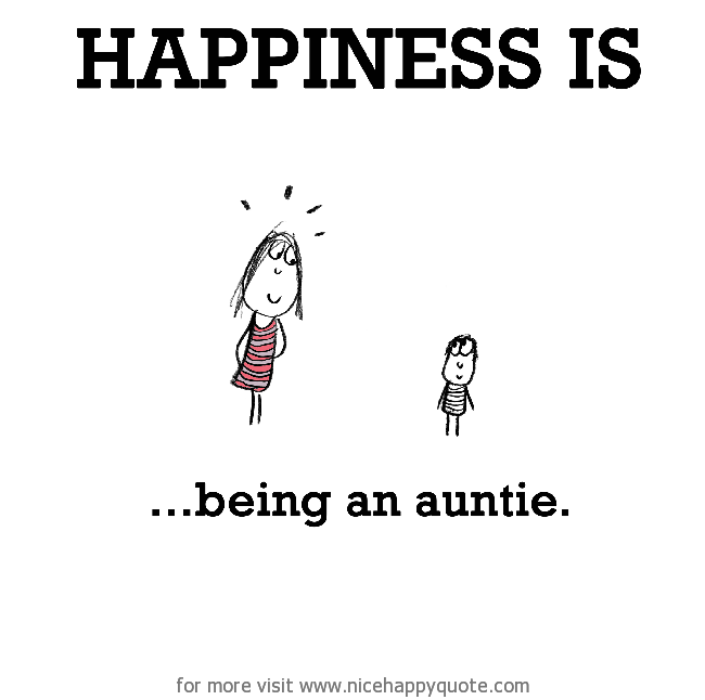 Being An Aunt Quote Meme Image 15 | QuotesBae