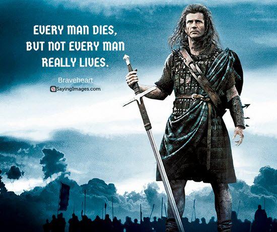 Braveheart Quotes