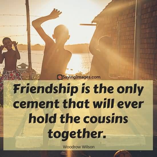 25 Cousin Love Quotes Sayings Images And Pictures