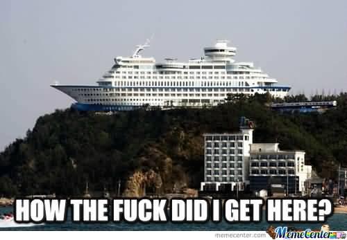 Cruise Ship Meme Funny Image Photo Joke 14