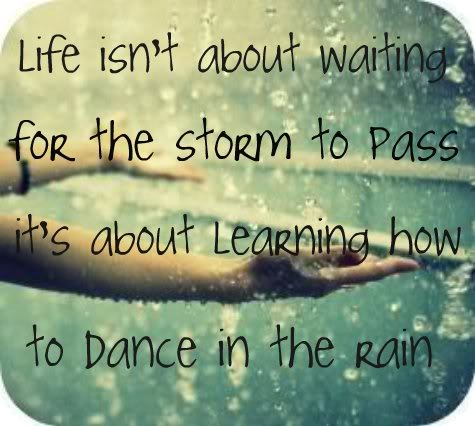 Dance In Rain Quotes Meme Image 01 Quotesbae