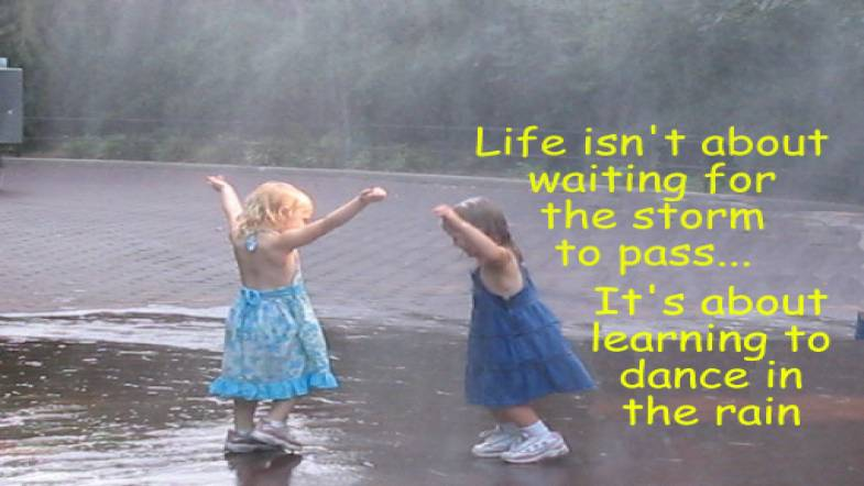 25 Dance In Rain Quotes Sayings And Pictures Quotesbae