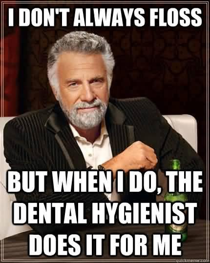 Dental Hygiene Meme Funny Image Photo Joke 10
