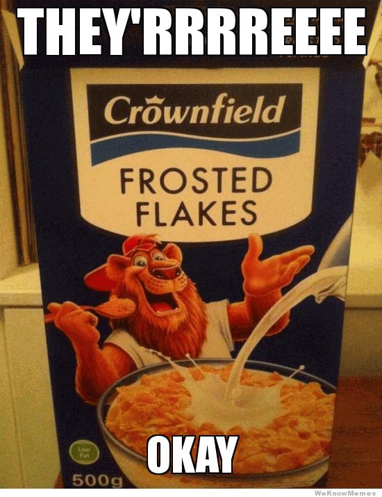 Frosted Flakes Meme Funny Image Photo Joke 13