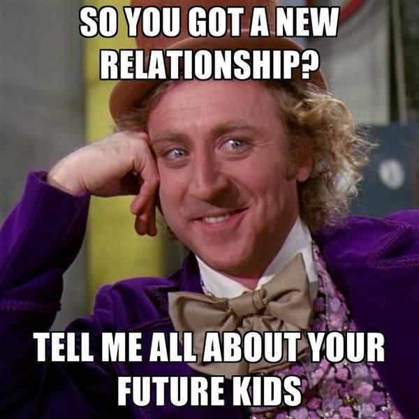 Funniest new beginnig relationship memes image