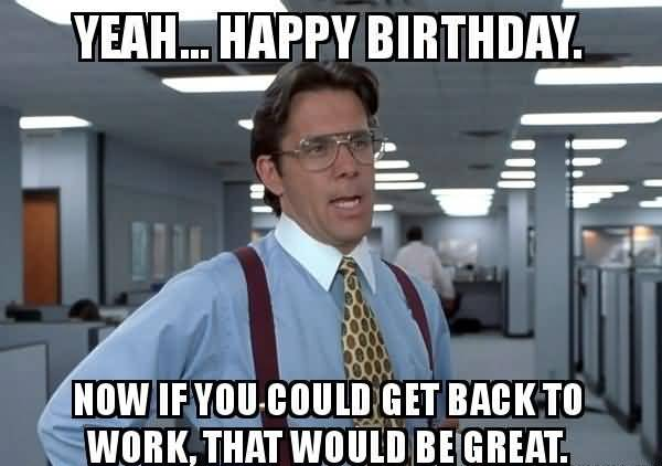Funny Birthday Memes For Friend Funny Image Photo Joke 03
