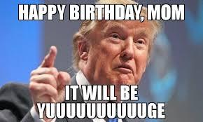 Funny Birthday Memes For Mom Joke 03
