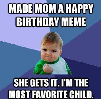 Funny Birthday Memes For Mom Joke 05