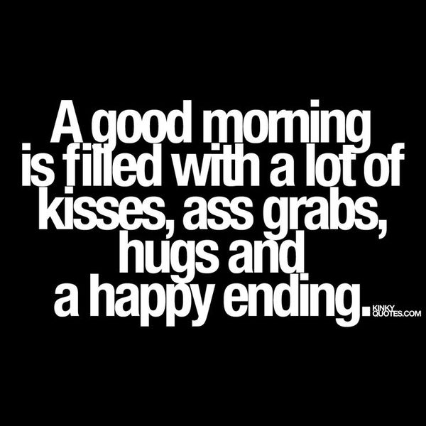 Funny naughty good morning quotes meme