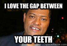Gap Tooth Meme Funny Image Photo Joke 01