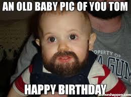 Happy Birthday Tom Meme Funny Image Photo Joke 05